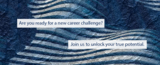 Are you ready for a new career challenge?